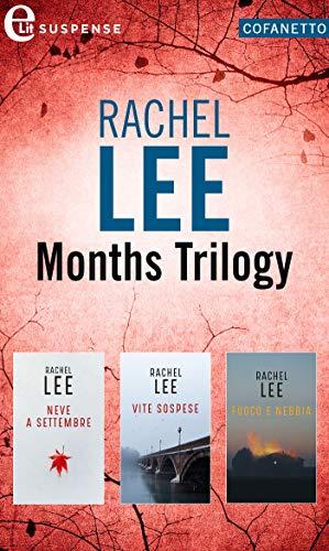 Months Trilogy | Cofanetto (eLit) di [Rachel Lee]