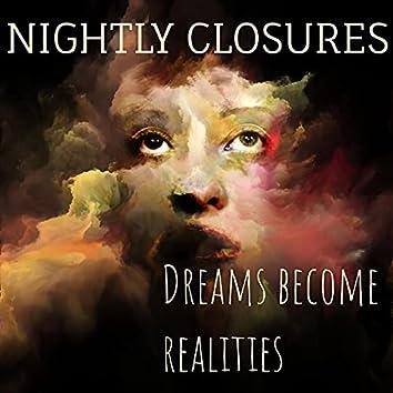 Dreams Become Realities