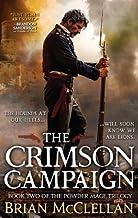 [ The Crimson Campaign McClellan, Brian ( Author ) ] { Paperback } 2015
