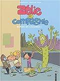 Zélie et Compagnie, Tome 2 - Bande de légumes !
