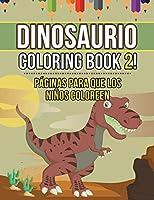 Dinosaur Coloring Book 2! Páginas para que los niños coloreen