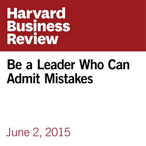 Be a Leader Who Can Admit Mistakes copertina