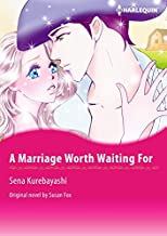 A Marriage Worth Waiting For: Harlequin comics