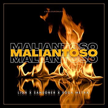 Maliantoso (feat. Sansoner & Soda metra)
