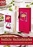 Festliche Hochzeitskarten: Neue Muster und Motive schnell und einfach selbst gemacht...