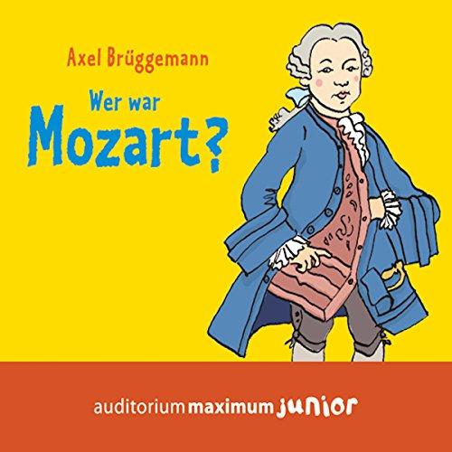 Wer war Mozart? Titelbild
