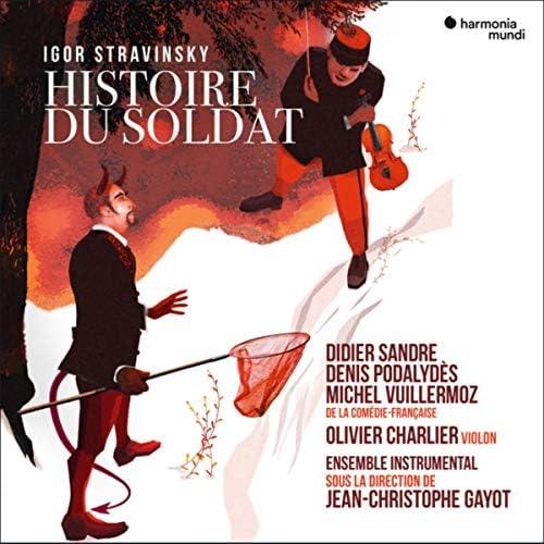 Denis Podalydès, Olivier Charlier, Didier Sandre, Jean-Christophe Gayot, Ensemble Instrumental & Michel Vuillermoz