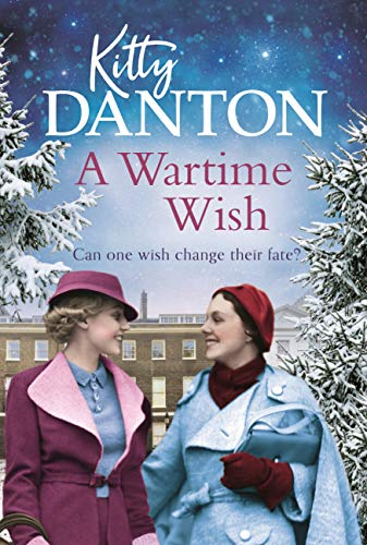A Wartime Wish by [Kitty Danton]
