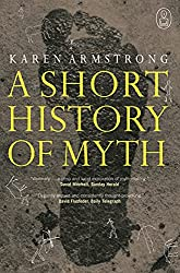 Cover of A Short History of Myth by Karen Armstrong