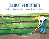 Cultivating Creativity: Daily Rituals for Visual Inspiration