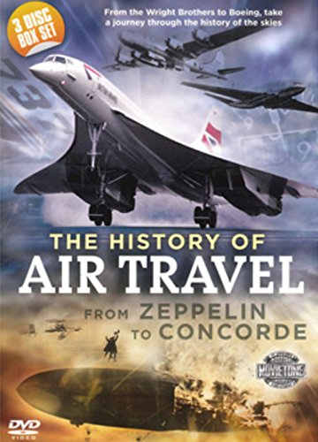 A History of Air Travel: From Zeppelin to Concorde [DVD]