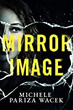 Mirror Image: A gripping psychological thriller/serial killer mystery