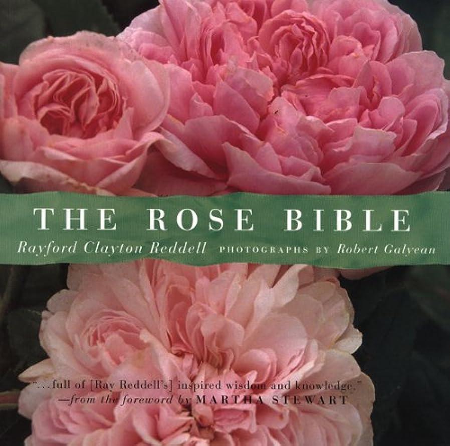 有名特徴づける意気消沈したThe Rose Bible