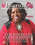 PharmaSis Magazine: Celebrating Women in Pharmacy - Spring 2020