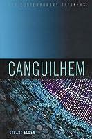 Canguilhem (Key Contemporary Thinkers)
