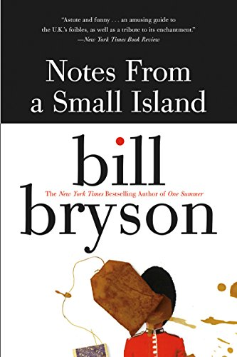 Notes from a Small Island by [Bill Bryson]