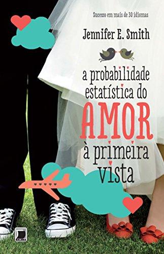 A probabilidade estatística do amor à primeira vista