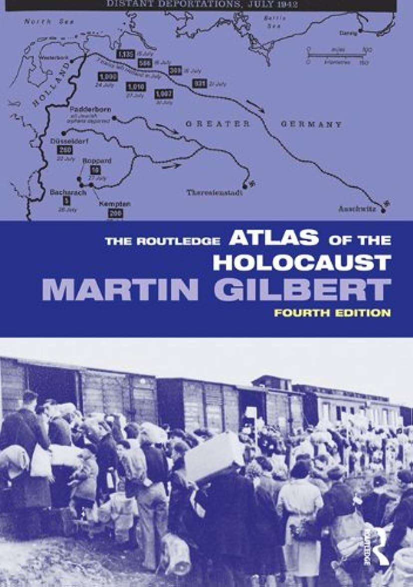 屋内で分析的な国家The Routledge Atlas of the Holocaust (Routledge Historical Atlases) (English Edition)