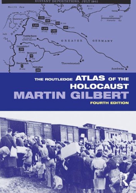 ハード怒って寝具The Routledge Atlas of the Holocaust (Routledge Historical Atlases) (English Edition)