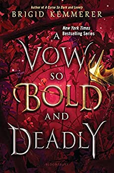 A Vow So Bold and Deadly (The Cursebreaker Series Book 3) by [Brigid Kemmerer]