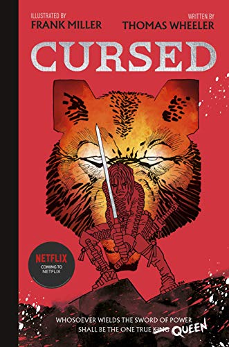 Cursed: An astonishing new re-imagining of King Arthur by the legendary Frank Miller