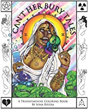 Can't Her Bury Tales: A Transfeminine Coloring Book