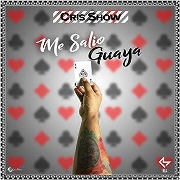 Me Salio Guaya
