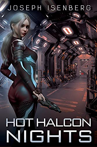 Hot Halcon Nights: A Tale of the Pan-Galactic Empire