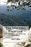 The Western Frontier: Volume 2