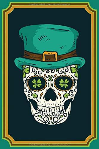Notizbuch A5 Kariert Irland Tagebuch 120 Seiten: Schreibblock St Patricks Day Fans Notizblock irisches Kleeblatt Totenkopf Notizheft Totenschädel  Geschenk St Patricks Day Fan Mann Frauen Feiertag