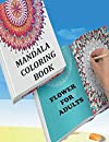 Flower Mandala Coloring Book for adults: 100 pages book for mandala lovers, Adult Coloring Book, Designers, friends. Beautiful Mandalas 8.5*11 inches . gag gift.