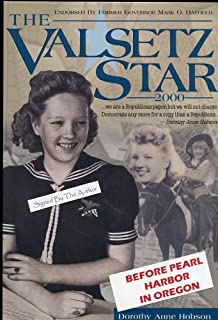 Valsetz Star: Whimsical 1940's Writings by a Nine-Year Old Newspaper Editor in an Isolated Oregon Lumber Town