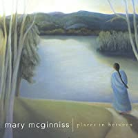Places in Between by Mary Mcginniss (2005-12-13)