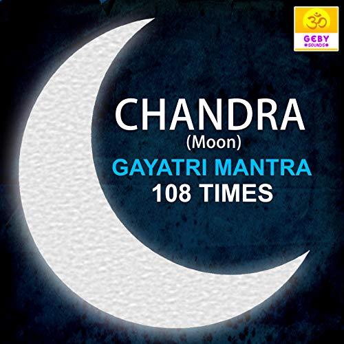 Chandra Gayatri Mantra 108 Times (Moon Mantra)