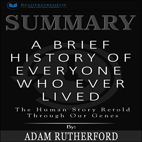 Summary: A Brief History of Everyone Who Ever Lived audiobook cover art