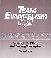 Team Evangelism: Everyday Evangelism for Everyday People 1570522375 Book Cover