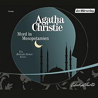 Mord in Mesopotamien                   Autor:                                                                                                                                 Agatha Christie                               Sprecher:                                                                                                                                 Celine Fontanges                      Spieldauer: 3 Std. und 25 Min.     178 Bewertungen     Gesamt 4,2