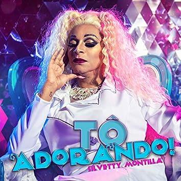 To Adorando!