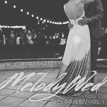 Melodies, Vol. 1