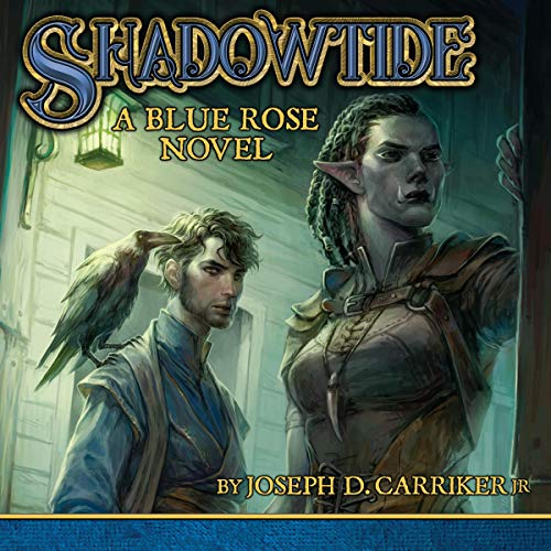 Shadowtide: A Blue Rose Novel audiobook cover art