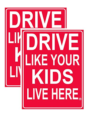 Drive Like Your Kids Live Here Yard Sign/Slow Down Children at Play Visual Warning 18x 24 Double Sided + Stand (2 Pack) Made in USA