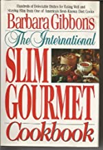 The International Slim Gourmet Cookbook