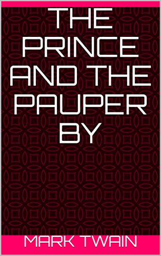 The Prince and the Pauper by (English Edition)