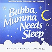 Bubba Mumma Needs Sleep