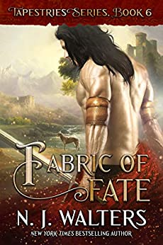 Fabric of Fate (Tapestries Book 6) by [N. J. Walters]