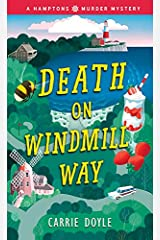 Death on Windmill Way: A Cozy Mystery (Hamptons Murder Mysteries Book 1) Kindle Edition