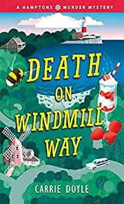 Death on Windmill Way (Hamptons Murder Mysteries Book 1)
