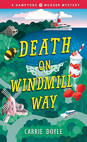 Death on Windmill Way (Hamptons Murder Mysteries Book 1) by [Carrie Doyle]