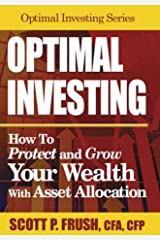 Optimal Investing: How to Protect and Grow Your Wealth With Asset Allocation Hardcover
