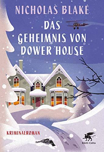 Buchseite und Rezensionen zu 'Das Geheimnis von Dower House: Kriminalroman' von Nicholas Blake